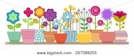 Spring And Summer Flowers In The Pots - Vector House Plants Illustration. Flower Pot, House Botanica