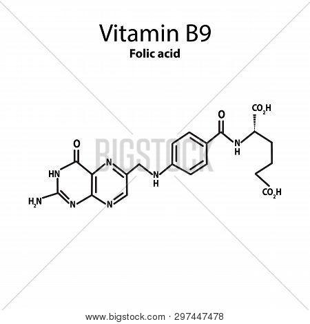 Vitamin B9. Folic Acid Molecular Chemical Formula. Infographics. Vector Illustration On Isolated Bac