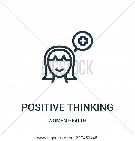 Positive Thinking Icon Isolated On White Background From Women Health Collection. Positive Thinking