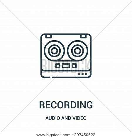 Recording Icon Isolated On White Background From Audio And Video Collection. Recording Icon Trendy A