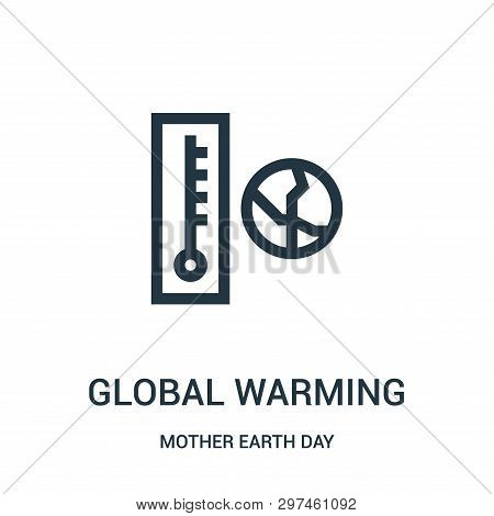 Global Warming Icon Isolated On White Background From Mother Earth Day Collection. Global Warming Ic