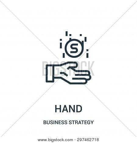 Hand Icon Isolated On White Background From Business Strategy Collection. Hand Icon Trendy And Moder