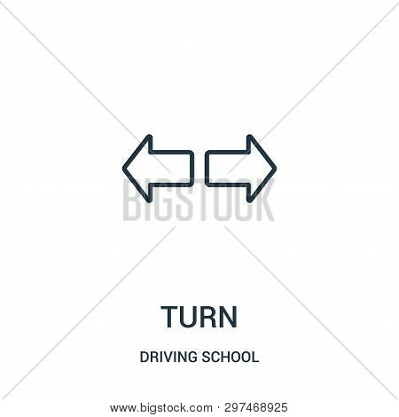 Turn Icon Isolated On White Background From Driving School Collection. Turn Icon Trendy And Modern T