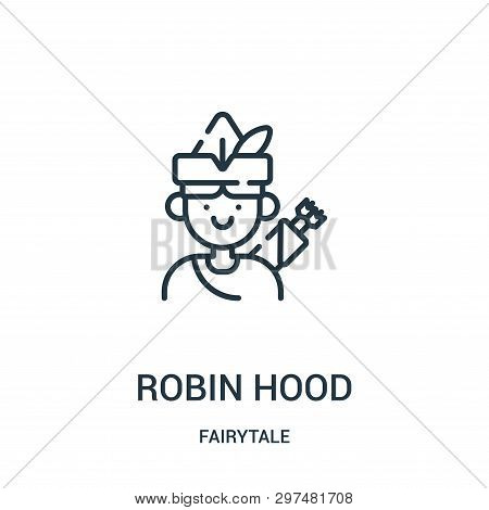 Robin Hood Icon Isolated On White Background From Fairytale Collection. Robin Hood Icon Trendy And M