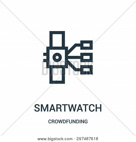 Smartwatch Icon Isolated On White Background From Crowdfunding Collection. Smartwatch Icon Trendy An