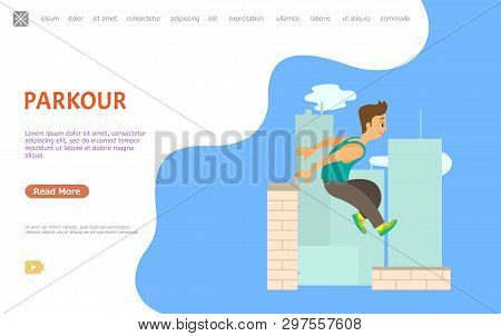 Guy Jumping Over Wall, Parkour Extreme Sport Vector. Outdoor Physical Activity, City Skyscrapers Roo