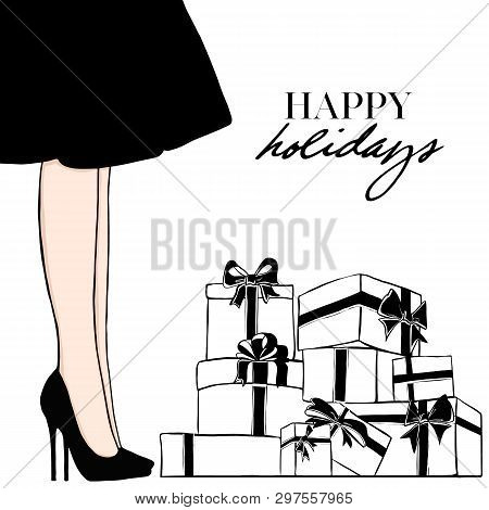Vector Women In Black Dress. Happy Holidays. Girl In High With Beautiful Present Boxes And Black Bow