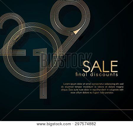 Sale Final Discounts 2019 Gold Lines On A Dark Background Creative Element For Design Luxury Promo C