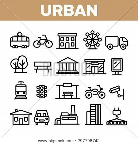 Urban, City Life Thin Line Icons Set. Urban Architecture, Transportation, Industry Linear Illustrati
