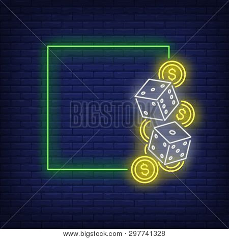 Green Square Frame Neon Sign. Dices, Chips, Online Casino Club Design. Vector Illustration In Neon S