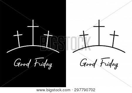Good Friday. Three Crosses On The Mountain