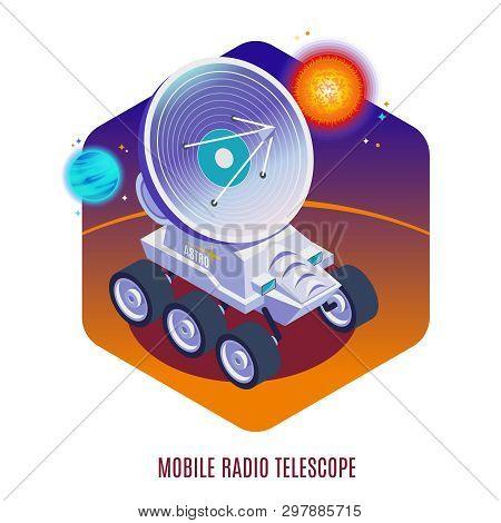 Astrophysics Aerospace Technology Isometric Background Composition With Mobile Radio Telescope Mount