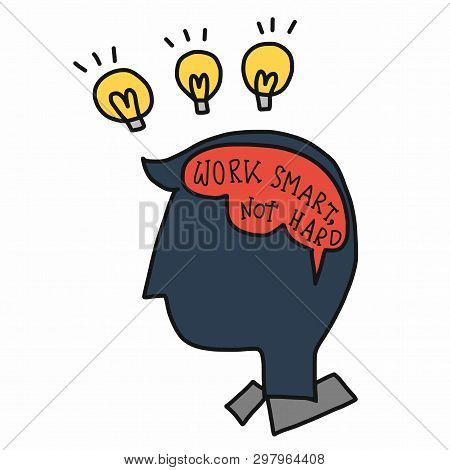 Work Smart, Not Hard Word In Human Brain Cartoon Illustration, Business Concept