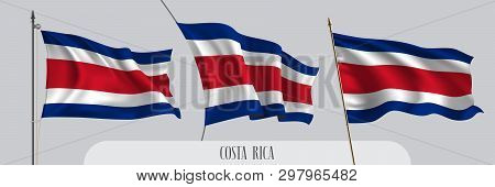 Set Of Costa Rica Waving Flag On Isolated Background Vector Illustration. 3 Blue Red Costa Rican Wav