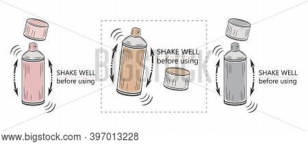 Shake Well Before Using Icon Set. Spray Bottle Or Aerosol With Direction Arrows. Liquid That Require