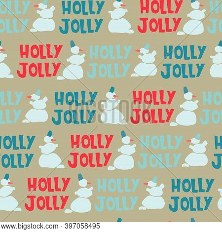 Christmas Seamless Pattern. Hand Drawn Fir Trees, Snowmen, Holly Jolly Lettering On Craft Paper Text