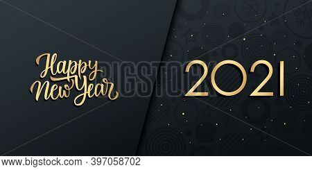 2021 New Year Luxury Holiday Banner With Gold Handwritten Inscription Happy New Year. Vector Illustr
