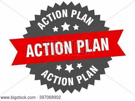 Action Plan Sign. Action Plan Circular Band Label. Round Action Plan Sticker
