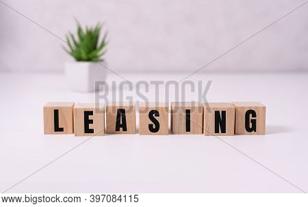 The Word Leasing. A Lease Is A Contractual Arrangement Calling For The Lessee To Pay The Lessor For