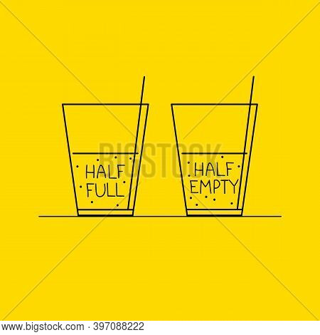Half Full And Half Empty Glass. Life Philosophy Of Optimist And Pessimist