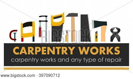 Carpentry Works. Any Type Of Repair. Logo Of Handyman Services. Carpenter. Hand Tools Of Universal W