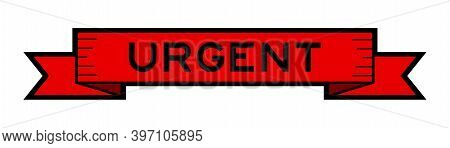 Vintage Ribbon Banner In Red Color With Word Urgent On White Background