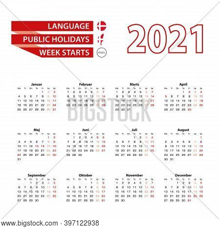 Calendar 2021 In Danish Language With Public Holidays The Country Of Denmark In Year 2021. Week Star