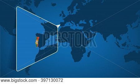 Location Of Portugal On The World Map With Enlarged Map Of Portugal With Flag. Geographical Vector T