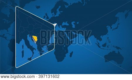 Location Of Bosnia And Herzegovina On The World Map With Enlarged Map Of Bosnia And Herzegovina With