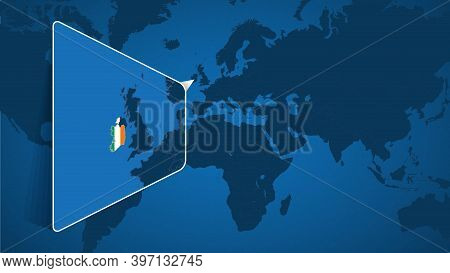Location Of Ireland On The World Map With Enlarged Map Of Ireland With Flag. Geographical Vector Tem