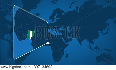 Location Of Nigeria On The World Map With Enlarged Map Of Nigeria With Flag. Geographical Vector Tem