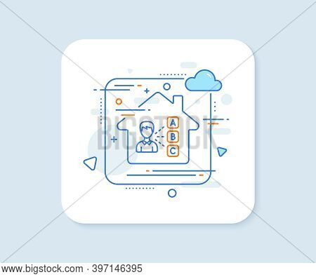 Opinion Or Choice Line Icon. Abstract Vector Button. Select Answer Sign. Business Test Symbol. Opini