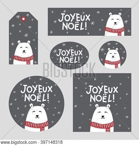 Set Of Christmas Decor With Polar Bear For France. French Merry Christmas Poster, Card, Sticker, Tag