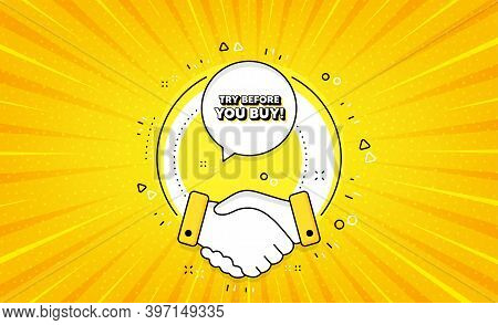 Try Before You Buy. Yellow Vector Button With Handshake. Special Offer Price Sign. Advertising Disco