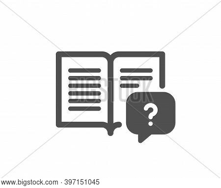 Instruction Manual Icon. Help Book Sign. Question Faq Symbol. Quality Design Element. Flat Style Ins