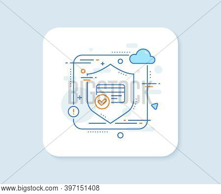 Approved Credit Card Line Icon. Abstract Vector Button. Accepted Payment Methods Sign. Verification