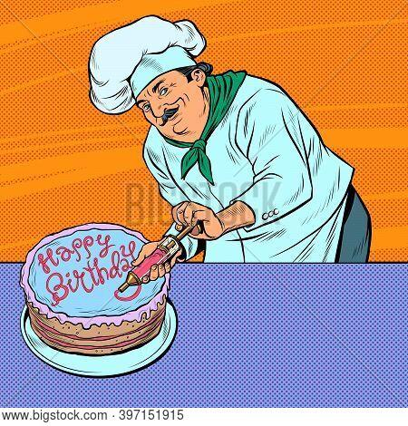 Happy Birthday Pastry Chef Man With Cake. Pop Art Retro Illustration Kitsch Vintage 50s 60s Style
