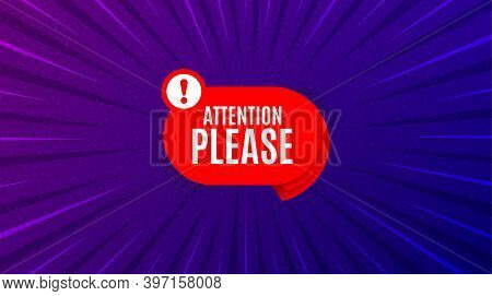 Attention Please Banner. Purple Background With Offer Message. Warning Chat Bubble Sticker. Special