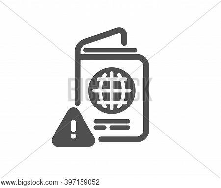 Passport Warning Icon. Attention Triangle Sign. Citizenship Document Alert Symbol. Quality Design El