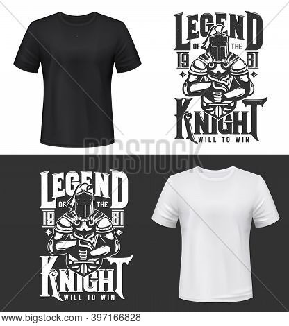 Tshirt Print With Knight And Sword, Vector Mockup Medieval Warrior Mascot In Helmet, Cape And Armour