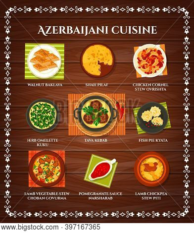 Azerbaijani Cuisine Vector Menu Walnut Baklava, Shah Pilaf, Chicken Cornel, Stew Ovrishta. Herb Omel