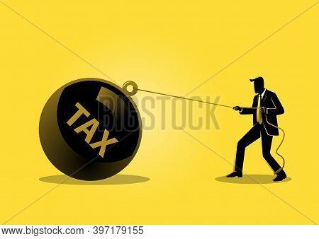 An Illustration Of A Businessman Pulling A Big Ball Tax