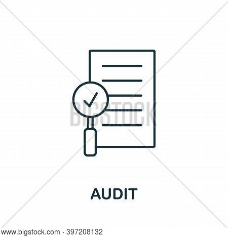 Audit Icon. Line Style Element From Audit Collection. Thin Audit Icon For Templates, Infographics An