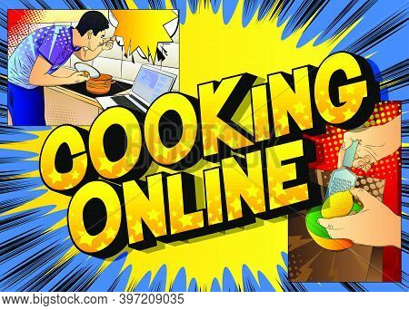 Comic Book Style Poster For Online Cooking Video Blog. Man Tasting Soup From The Pan While Standing