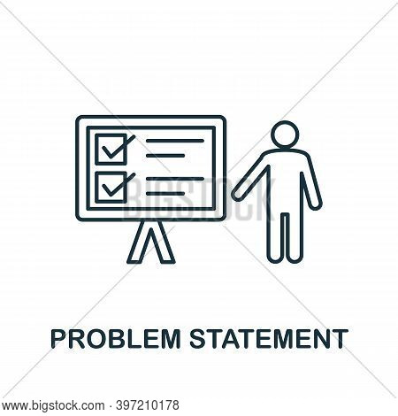 Problem Statement Icon. Simple Element From Business Technology Collection. Filled Problem Statement