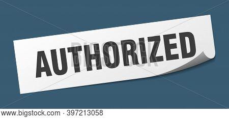 Authorized Sticker. Authorized Square Isolated Sign. Authorized