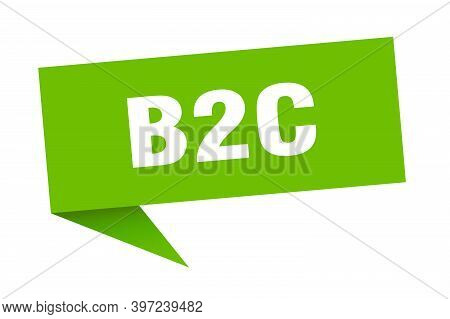 B2c Speech Bubble. B2c Ribbon Sign. B2c Banner