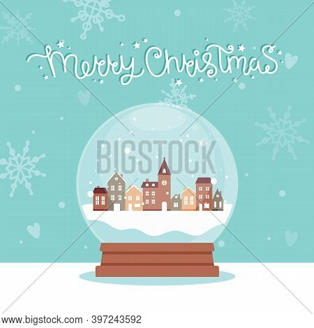 Snow Globe With Houses Inside, Vector Illustration In Flat Style