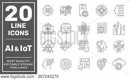 Artificial Intelligence And Internet Of Things Ai, Iot Set Of Line Vector Icons. Editable Stroke