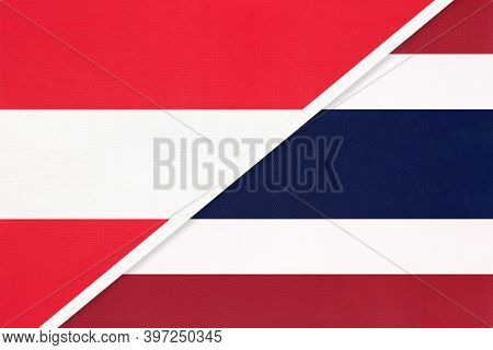 Austria And Thailand Or Siam, National Flags From Textile. Relationship, Partnership And Match Betwe